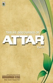 Twelve Discourses of Attar PT 2